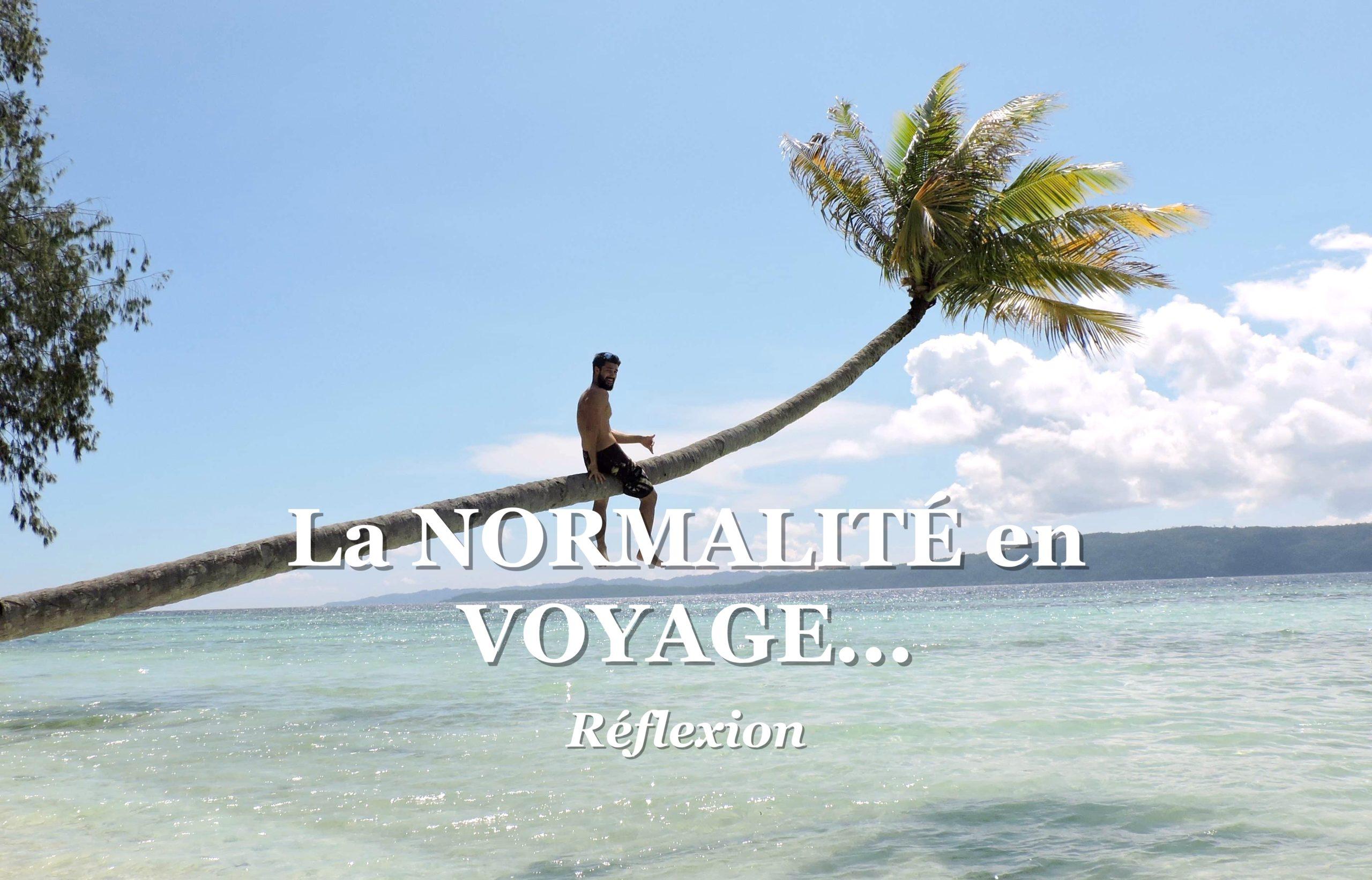 la normalité en voyage