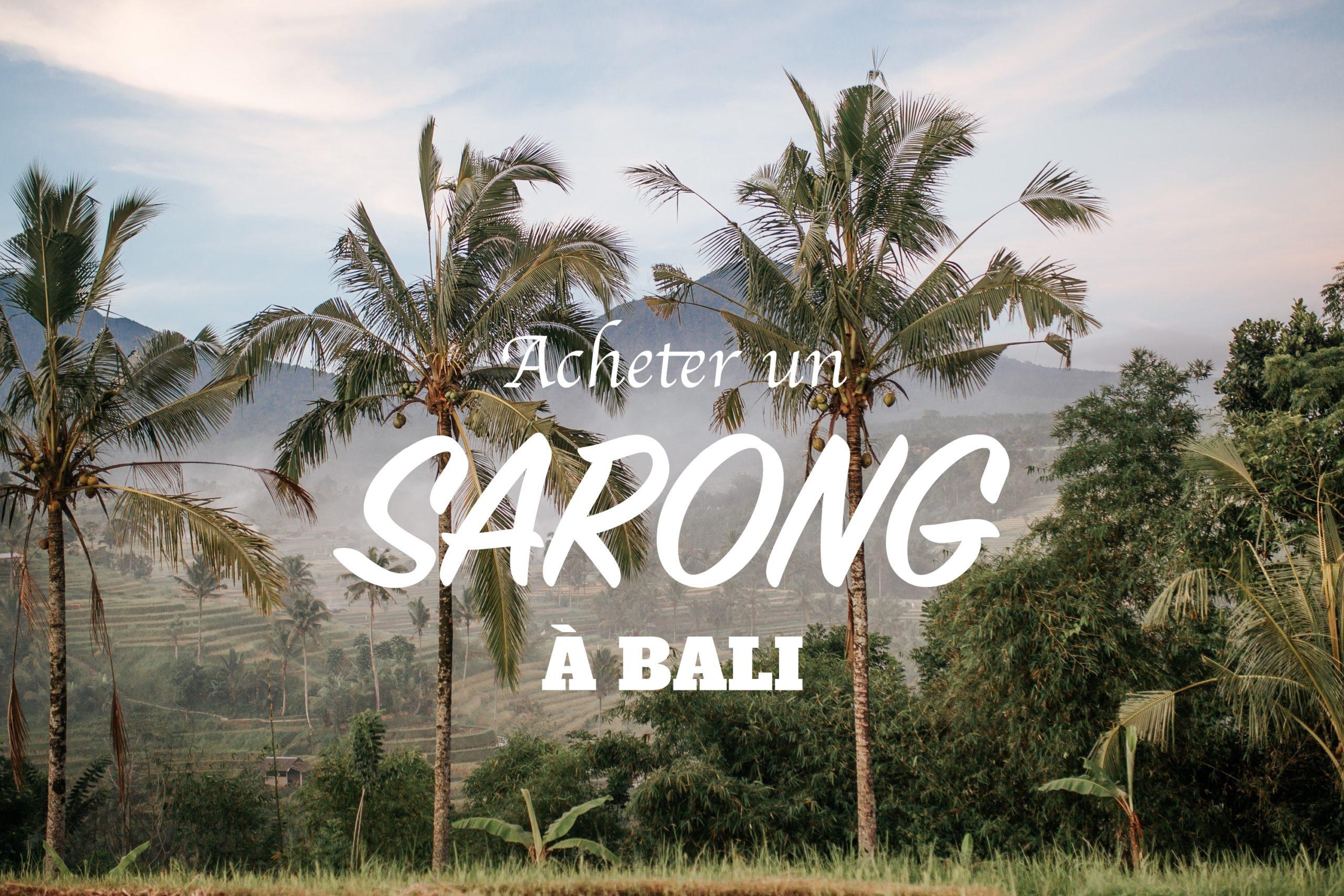 acheter un sarong à Bali en Indonésie