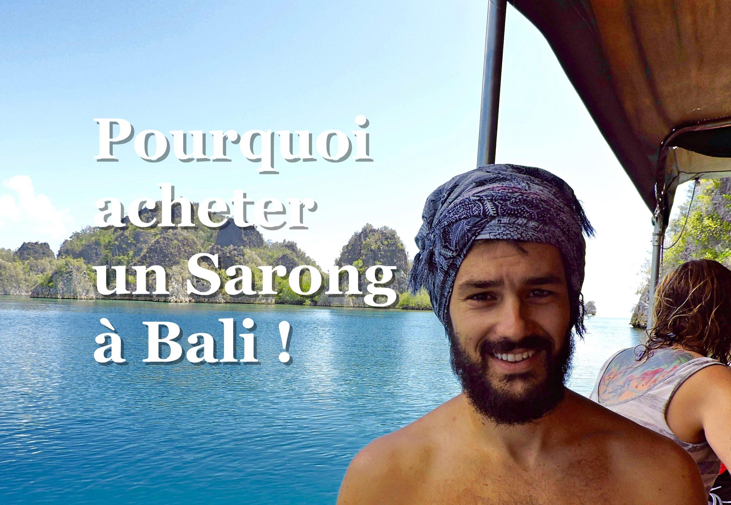 pourquoi acheter un sarong à bali