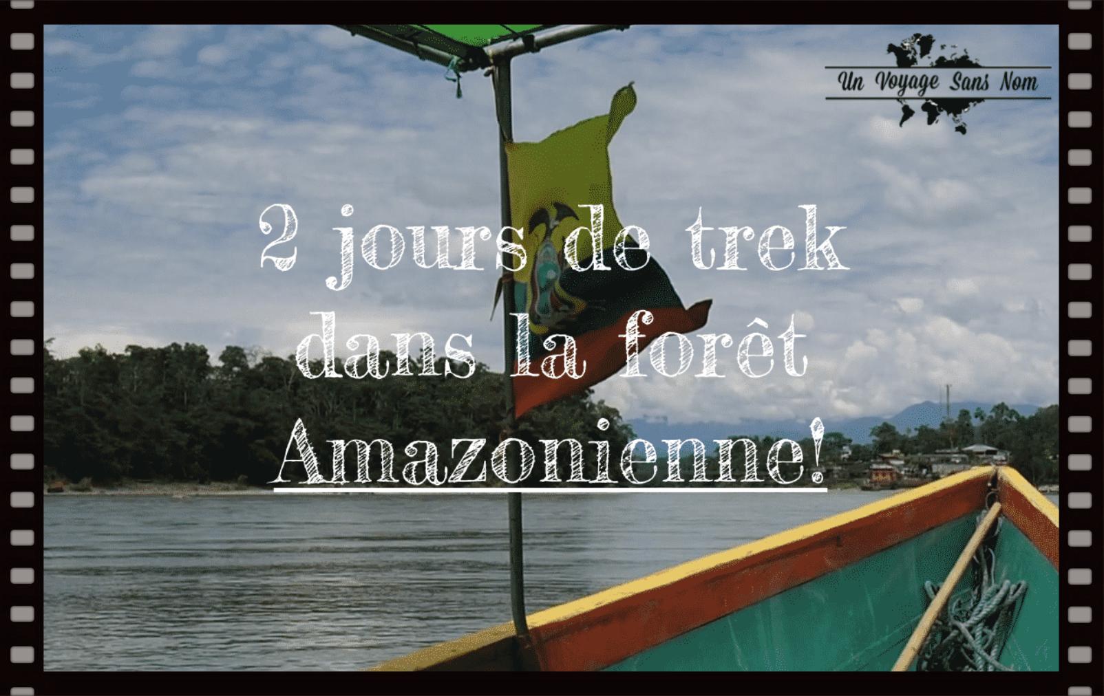 trek dans la forêt Amazonienne