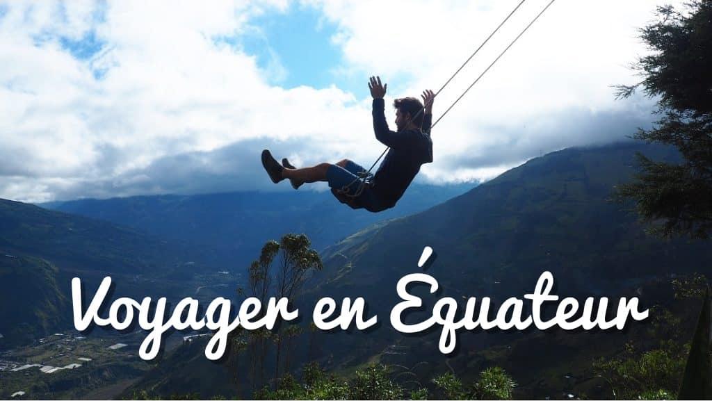 voyager en Équateur