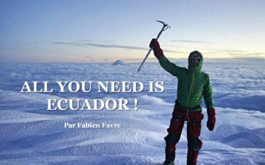 all you need is ecuador