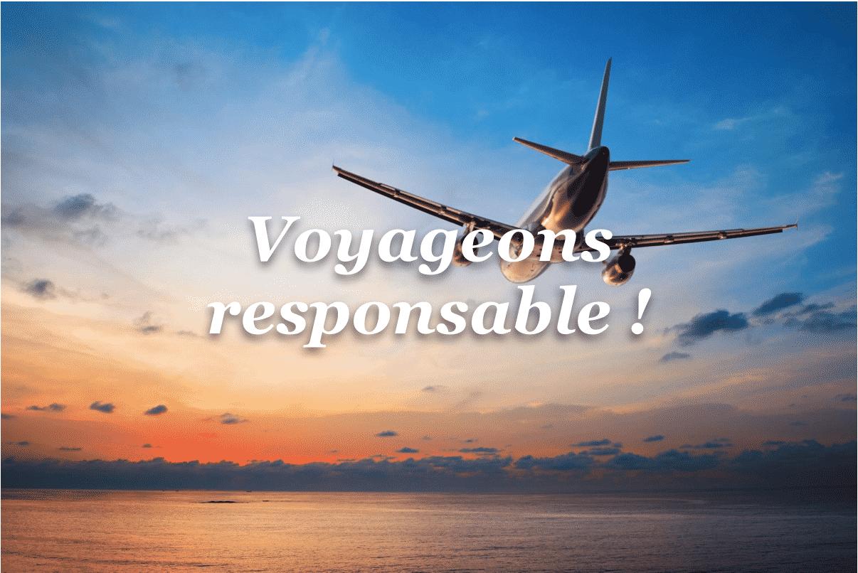 Voyage conscient et tourisme responsable