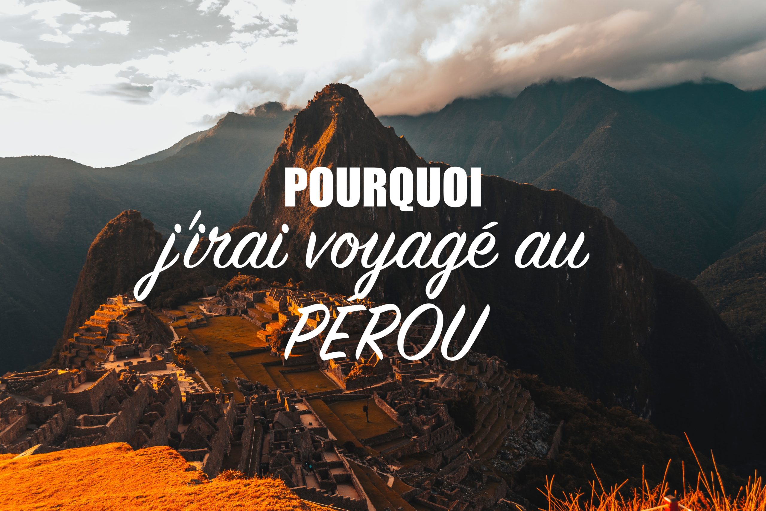 voyager au Pérou en sac à dos