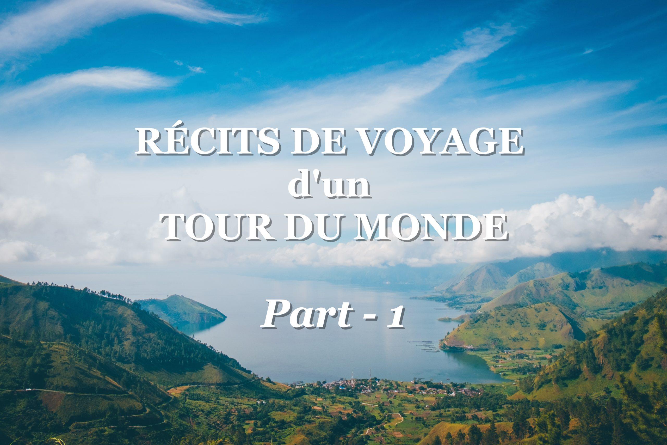 les meilleurs récits de voyage part 1