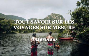 les voyages sur mesure avec voyageur du monde