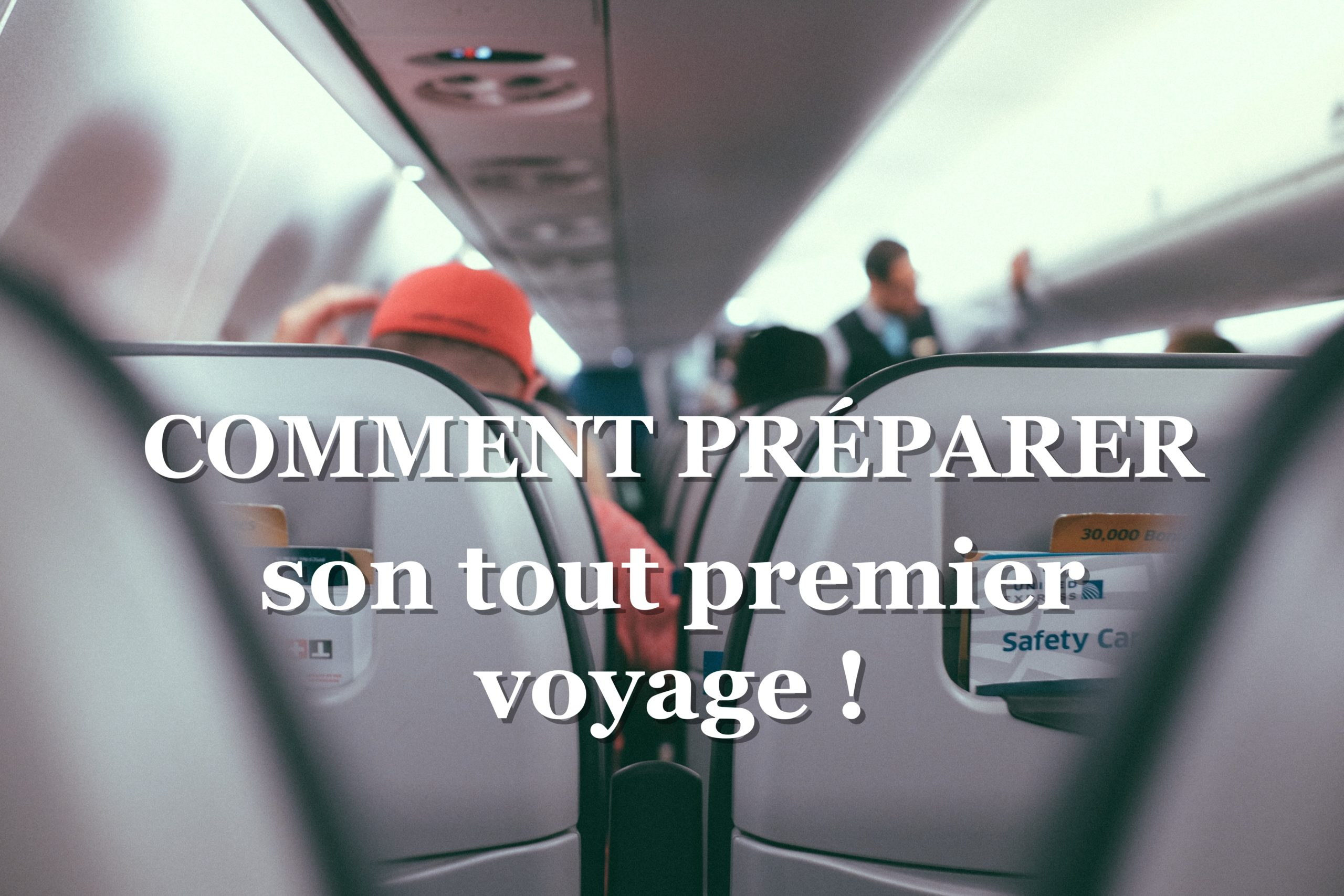 préparer son voyage