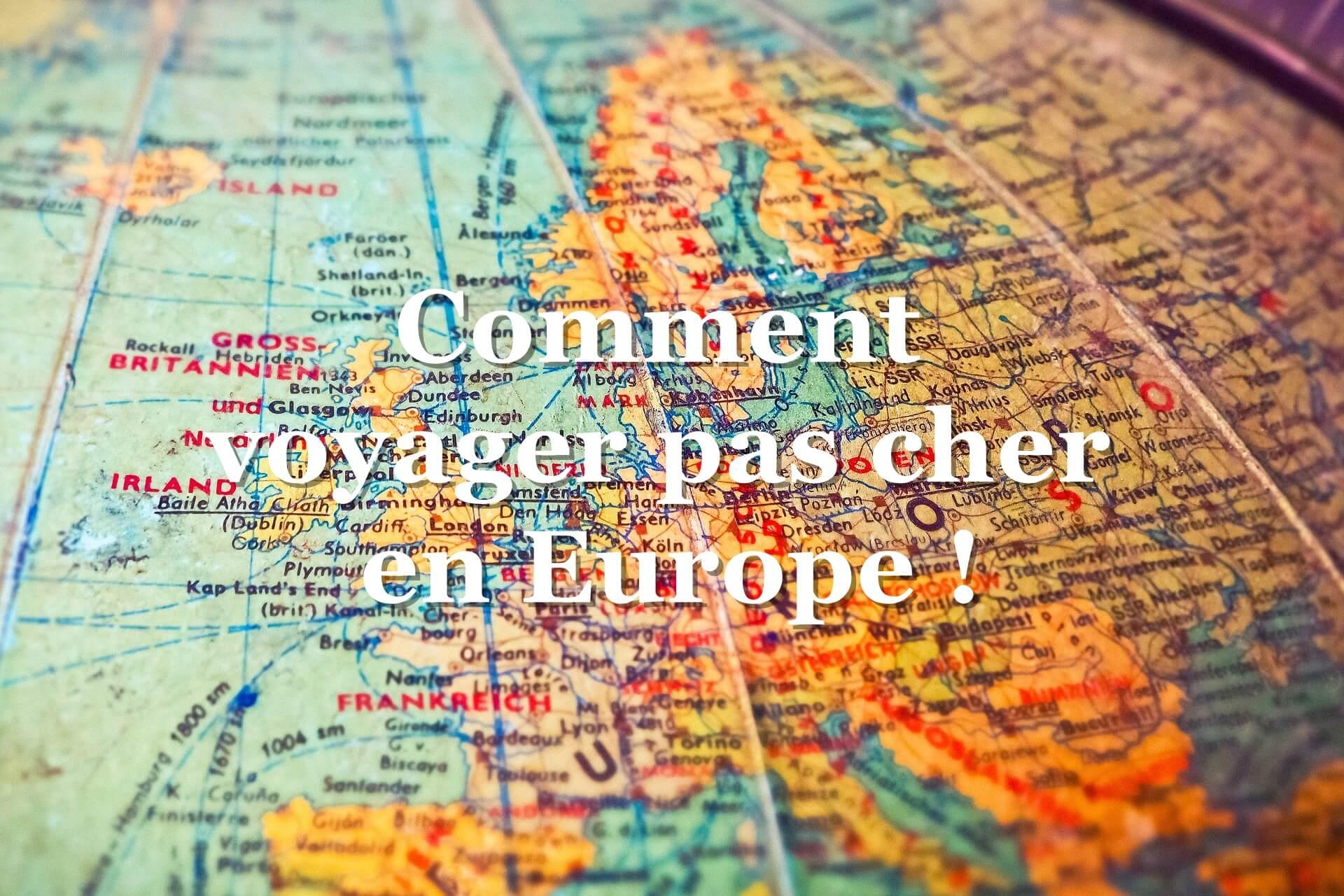 Voyager pas cher en Europe : voici la solution que j'ai trouvé !