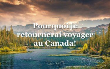 pourquoi aller au Canada