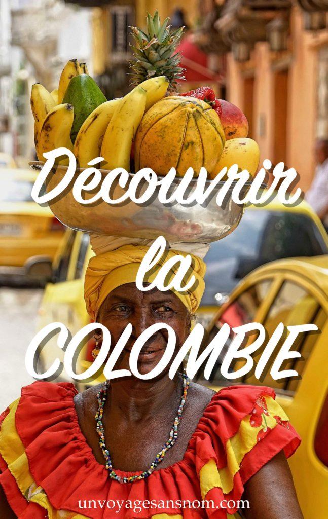 découvrir la Combie, voyager en colombie, partir en Colombie
