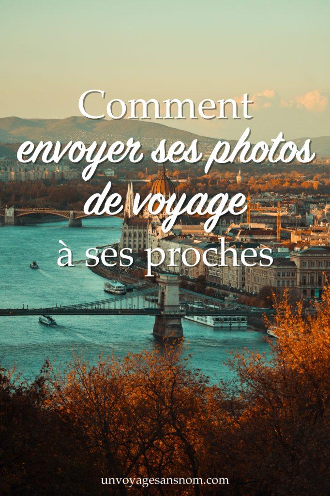 envoyer ses photos de voyage à ses proches
