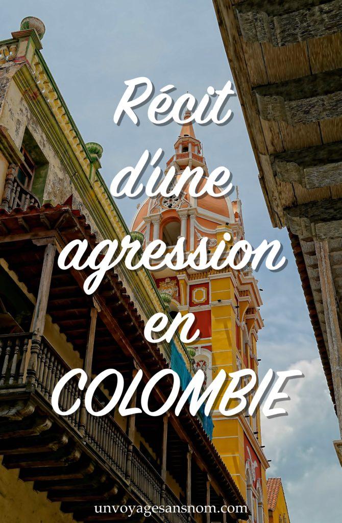 récit d'une agression en Colombie