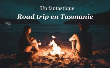 road trip en tasmanie australie